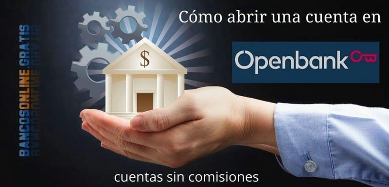 Cómo abrir una cuenta Openbank en 5 pasos