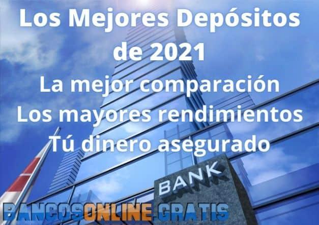 Mejores depósitos 2021